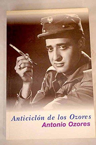 9788440676986: ANTICICLÓN DE LOS OZORES (Barcelona, 1998) Memorias de Antonio Ozores