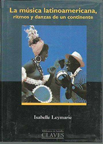 9788440677051: La música latinoamericana: ritmos y danzas de un continente (Spanish Edition)