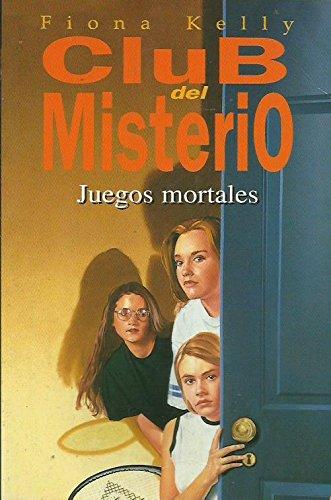 9788440677501: Juegos Mortales (Club del Misterio (Spanish Edition)