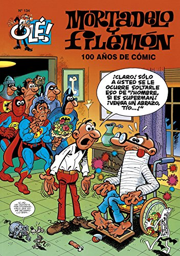 9788440677617: 100 AÃ'OS DE COMIC (GS) OLE MORTADELO