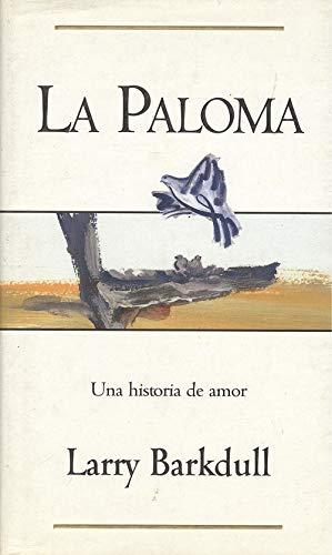 9788440677709: La Paloma (Spanish Edition)