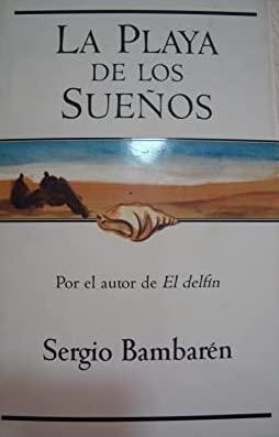 9788440679918: La Playa de Los Suenos (Spanish Edition)