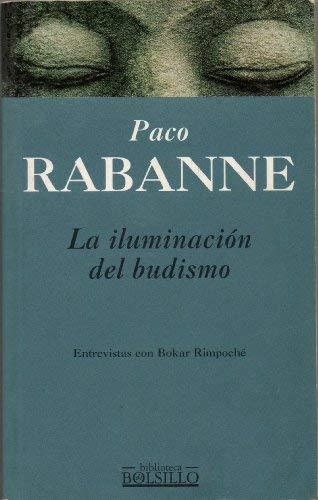 9788440680303: La Iluminacion del Budismo (Spanish Edition)
