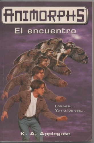 9788440681560: Animorphs: El Encuentro