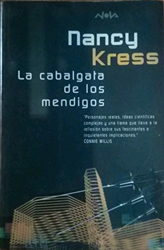 La Cabalgata de Los Mendigos (Spanish Edition) (9788440681980) by Nancy Kress