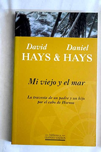Mi Viejo y El Mar (Spanish Edition): Hays, Daniel; Hays,