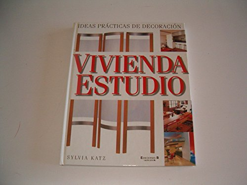 Vivienda Estudio (Spanish Edition) (8440682948) by Sylvia Katz