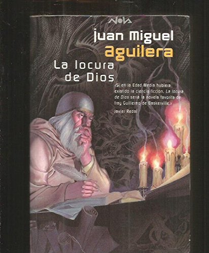 La Locura de Dios (Nova): Aguilera, Juan Miguel