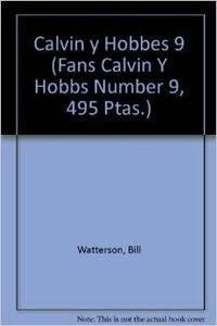 9788440685056: Calvin Y Hobbes. Memorias De Un Seisañero (Fans Calvin Y Hobbs Number 9, 495 Ptas.)