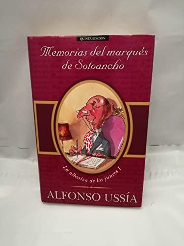 9788440685483: MEMORIAS DEL MARQUES DE SOTOANCHO: MEMORIAS MARQUES SOTOANCHO I (VARIOS)