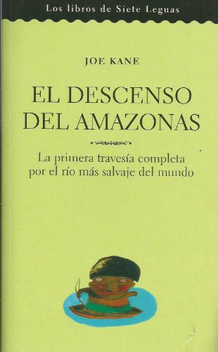 El Descenso del Amazonas (Spanish Edition): Kane, Joe
