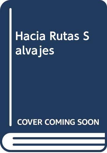 Hacia Rutas Salvajes (Spanish Edition): Krakauer, Jon