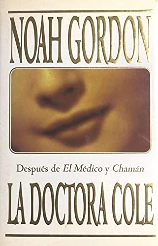 9788440690500: Doctora Cole, La (Spanish Edition)