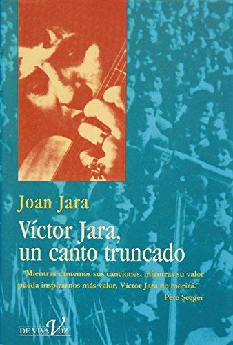 9788440690944: VICTOR JARA,CANTO TRUNCADO (DE VIVA VOZ)