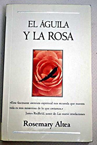 9788440691385: El aguila y la Rosa
