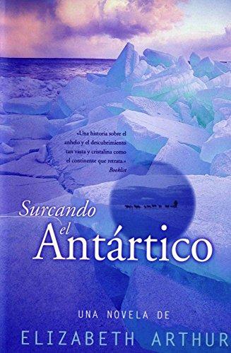 9788440692672: Surcando El Antartico (Spanish Edition)