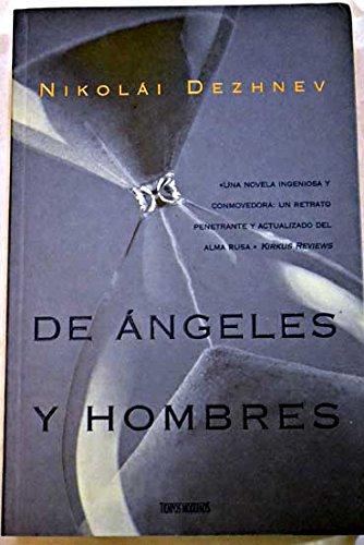 9788440692733: de Angeles y Hombres (Spanish Edition)
