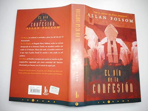 9788440693082: Dia de la confesion, el (La Trama)