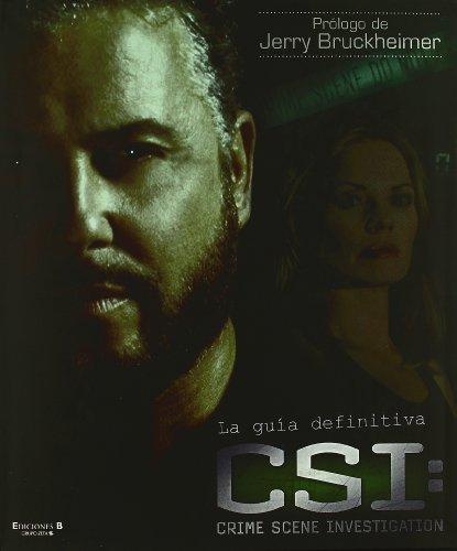 9788440693778: CSI. LA GUIA DEFINITIVA (LIBROS ILUSTRADOS AD)