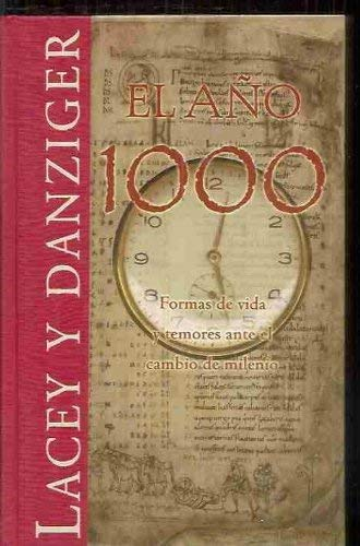 El Ano 1000 (Spanish Edition) (8440694423) by Danny Danziger; Robert Lacey