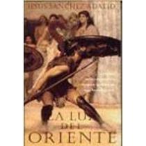 9788440696533: La luz de oriente (Spanish Edition)