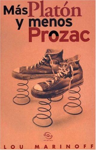 9788440696847: Mas Platon y menos prozac (Spanish Edition)