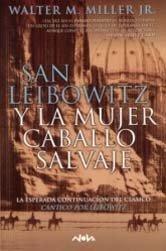 San Leibowitz y la mujer Caballo Salvaje: Walter M. Miller