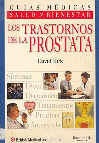 Los Trastornos de La Prostata (Spanish Edition): Kirk, David