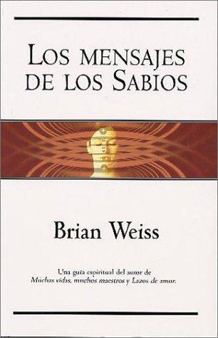 9788440698841: Los mensajes de los sabios (Spanish Edition)