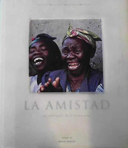 9788440699619: Amistad, La - Una Celebracion De La Humanidad