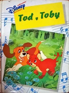 TOD Y TOBY: DISNEY