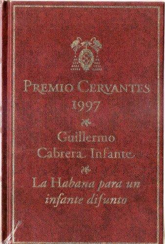 9788440702401: La Habana Para Un Infante Difunto (Premio Cervantes 1997)