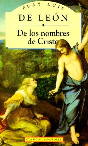 9788441000063: De los nombres de cristo (Clasicos Espanoles)