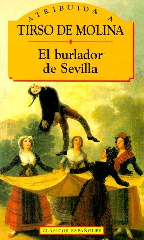 9788441000506: El burlador de Sevilla (Clasicos Espa~noles)