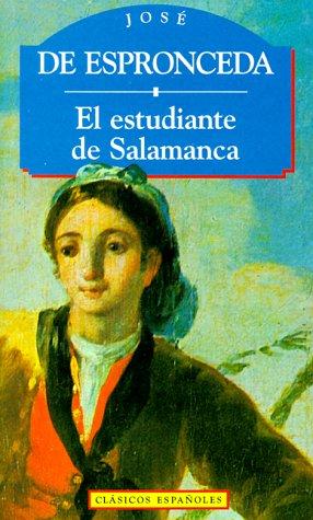 EL ESTUDIANTE DE SALAMANCA (Spanish Edition)