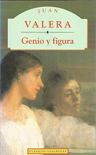 Juan Valera (Spanish Edition): Genio y Figura