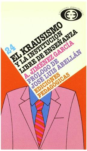 9788441100619: Krausismo Y La Institucion Libre De Enseñanza, El