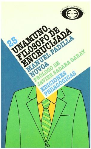 Unamuno, filà sofo de encrucijada (Paperback): Manuel Padilla Novoa
