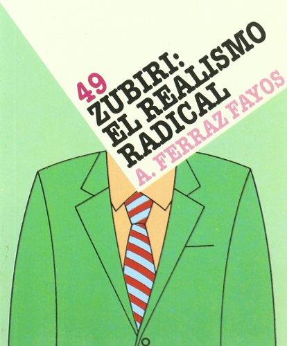 9788441100824: Zubiri, el realismo radical