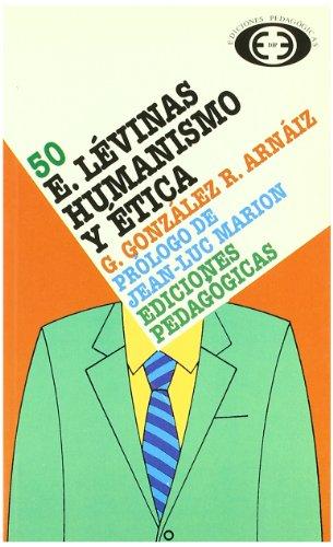 9788441100831: E. Levinas : humanismo y ética