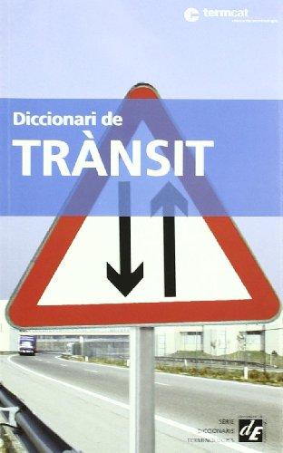 Diccionari de transit : catala-castella-frances-angles - TERMCAT
