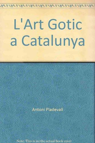 9788441208872: L'Art Gotic a Catalunya: Arquitectura
