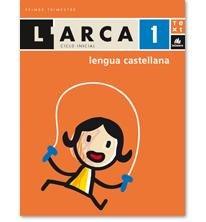 L'Arca Lengua castellana 1: Ametller, Clara/Canals, Anna