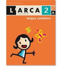 L'Arca Lengua castellana 2: Ametller, Clara/Canals, Anna