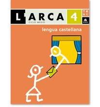9788441211360: L'Arca Lengua castellana 4 informació (L'ARCA CICLE MITJÀ) - 9788441211360