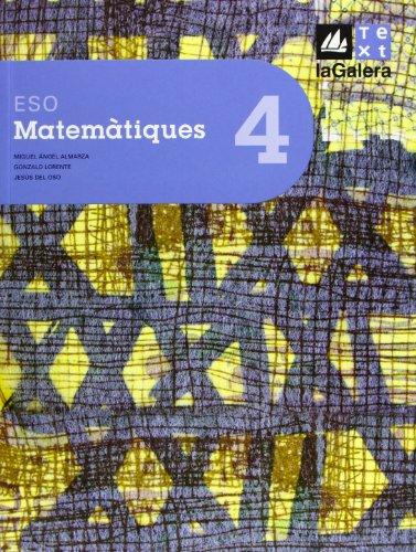 Matemàtiques 4t curs ESO Edició LOE: Almarza, Miguel Ángel/Lorente