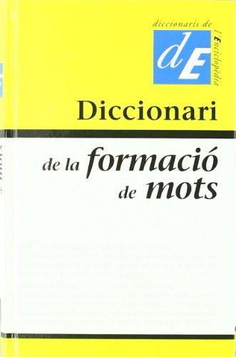 9788441214118: Diccionari de la formació de mots (Diccionaris Complementaris)