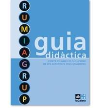 9788441215580: Guia didàctica Rumiagrup (QUADERNS) - 9788441215580