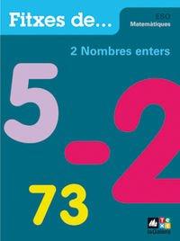 9788441216068: Quadern 2: Nombres enters (FITXES DE - Q. DE MATEMÀTIQUES)