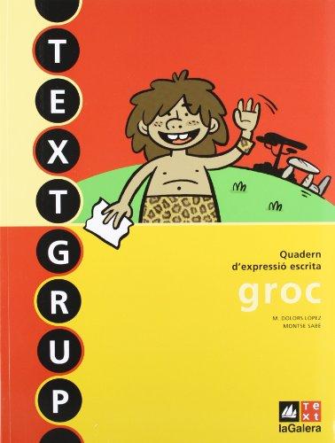 9788441219243: Textgrup groc - Quadern d'expressió escrita 3 (Textgrup-Quadern d'expressió escrita) - 9788441219243